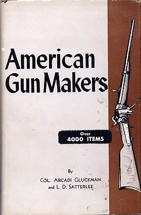 American Gun Makers 1953