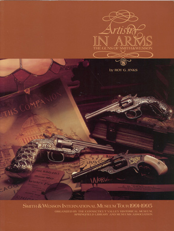 "1996 ""Artistry In Arms,The Guns Of Smith & Wesson"""