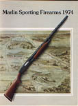1974 Marlin Firearms Catalog