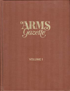 1973 The Arms Gazette-The 1st Full Year
