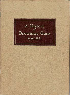 1942-A History Of Browning Guns