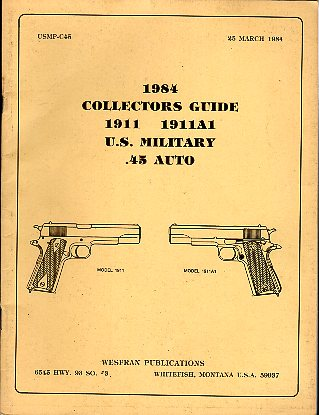 1984 U.S. Military .45 Auto Collectors Guide