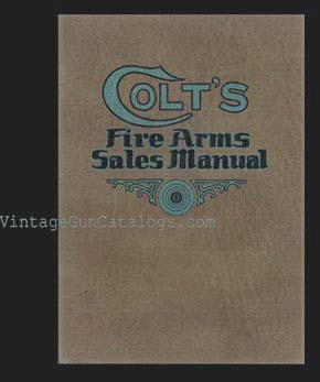1930's Colt's Fire Arms Sales Manual