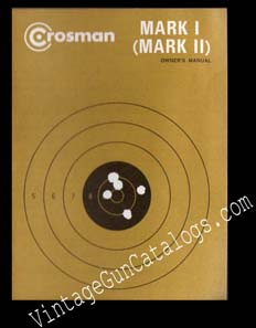Crosman Mark I Mark II Pistol Manual