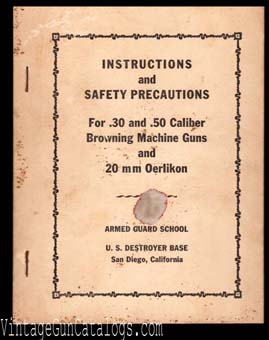1940's Browning MG & Oerlikon Instructions