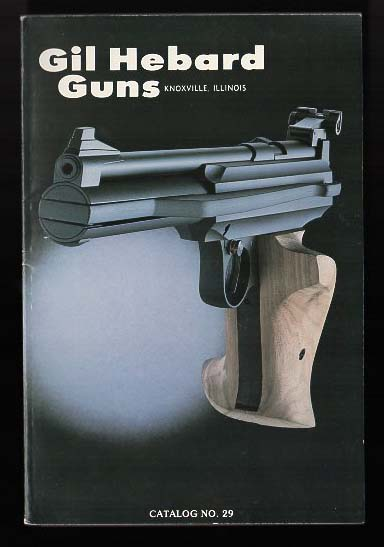 1981 Gil Hebard Guns Catalog