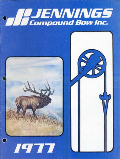 "1977 ""Jennings Compound Bow Inc.Catalog"