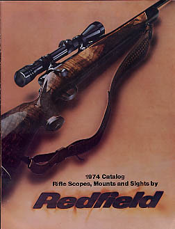 1974 Redfield Rifle Scopes,Mounts & Sights Catalog