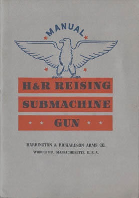 "1942 H&R ""Reising Submachine Gun"" Inst.Manual"