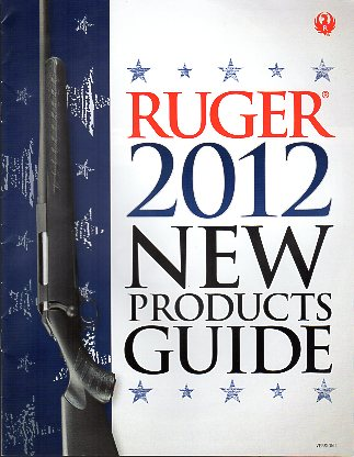 2012 Ruger New Products Guide