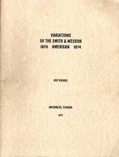 "1971 ""Variations Of The Smith & Wesson American"""