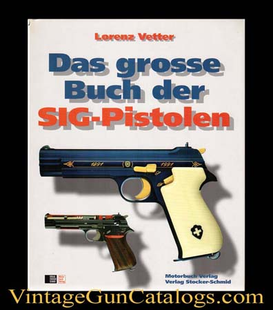 "Hardcover ""The Big Book Of Sig Pistols"""