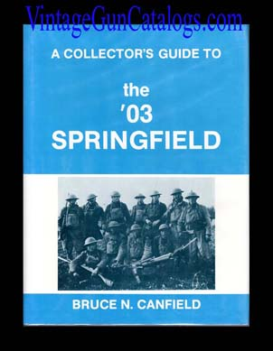 Guide To the '03 Springfield / Canfield
