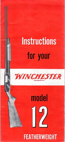Winchester Model 12 Featherweight Manual