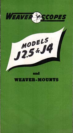 1951 Weaver J2.5 & J4 Scopes Brochure